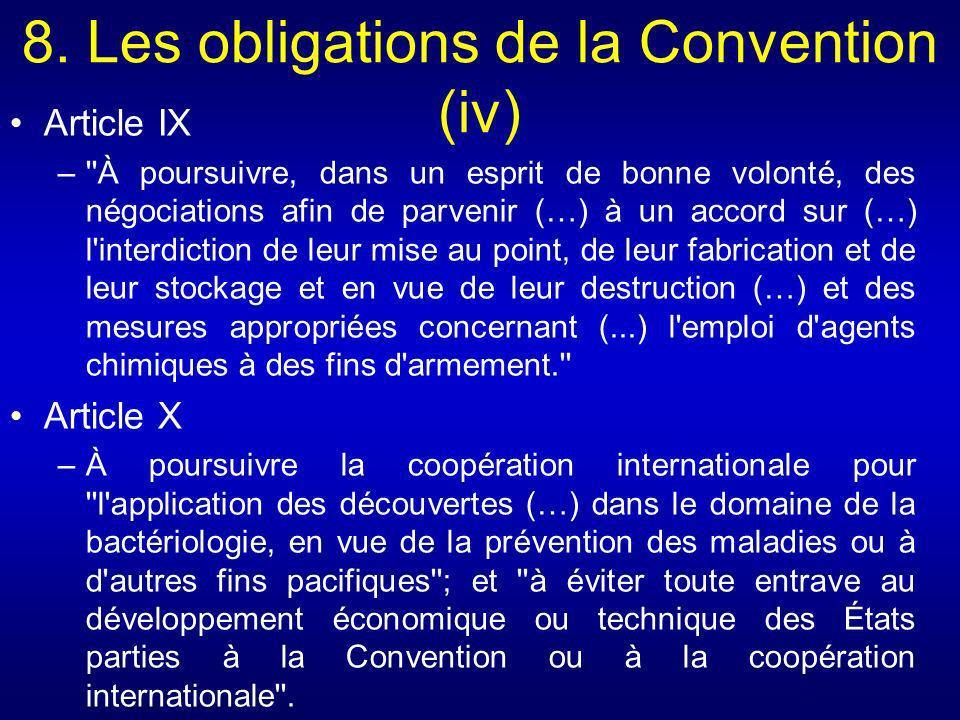 8. Les obligations de la Convention (iv)