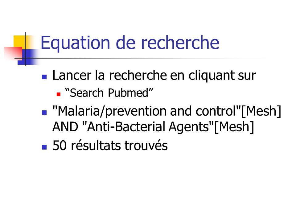 Equation de recherche Lancer la recherche en cliquant sur