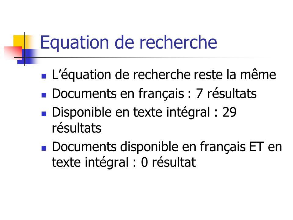 Equation de recherche L'équation de recherche reste la même