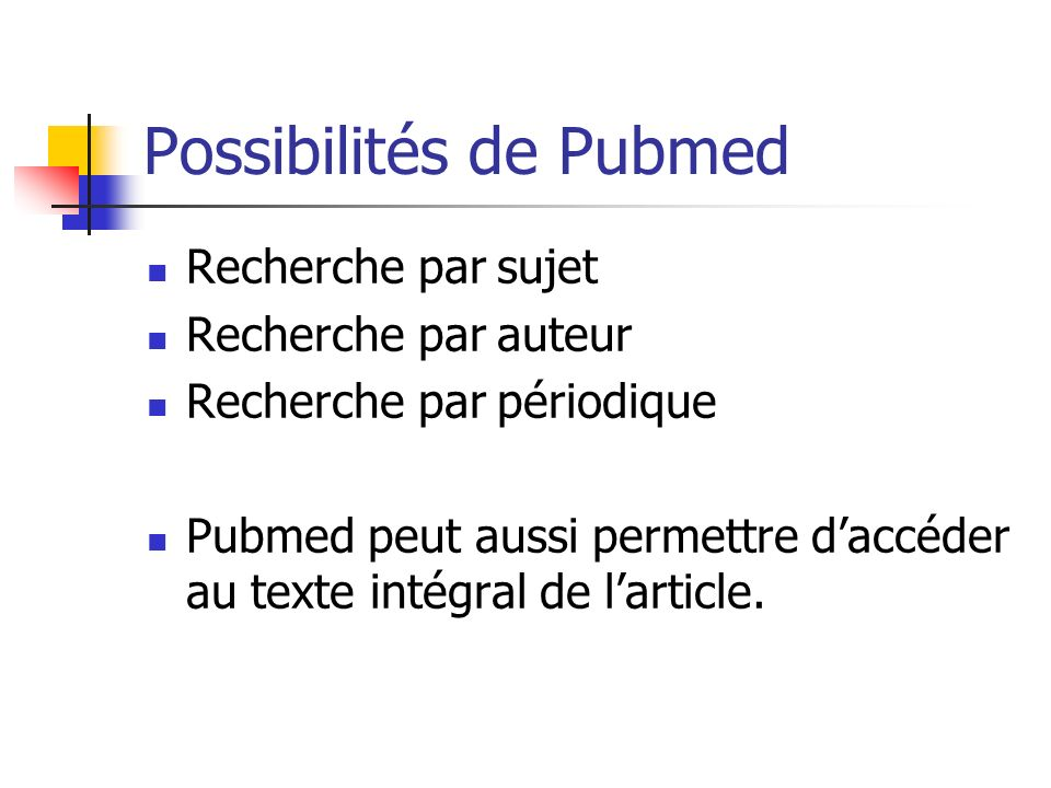 Possibilités de Pubmed