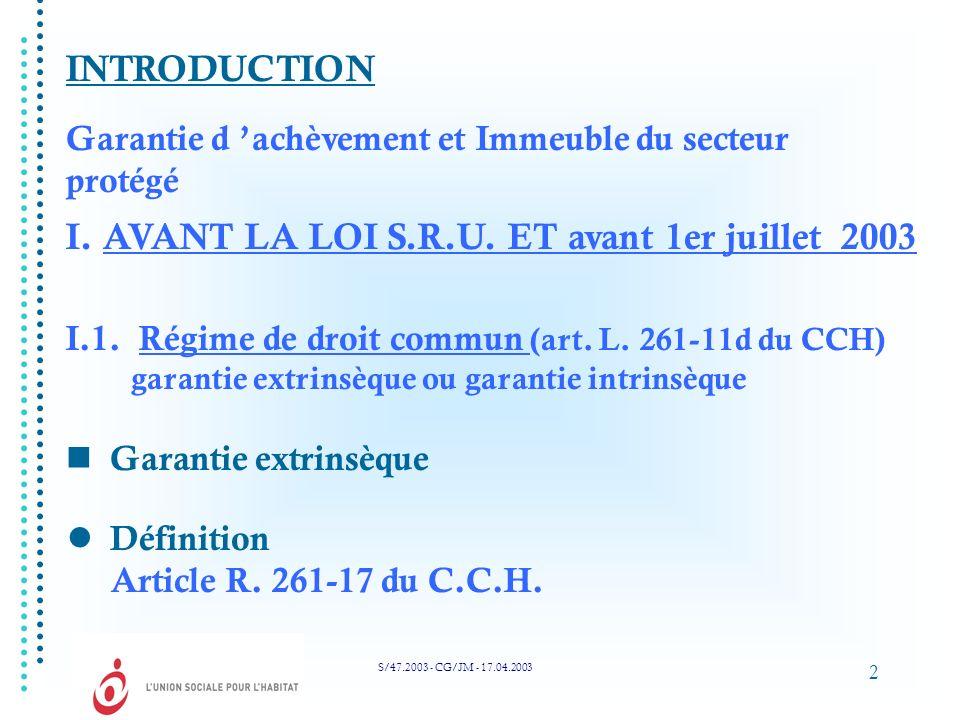 I. AVANT LA LOI S.R.U. ET avant 1er juillet 2003
