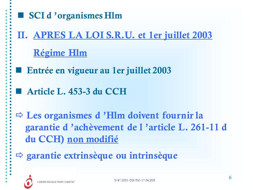 Régime Hlm II. APRES LA LOI S.R.U. et 1er juillet 2003