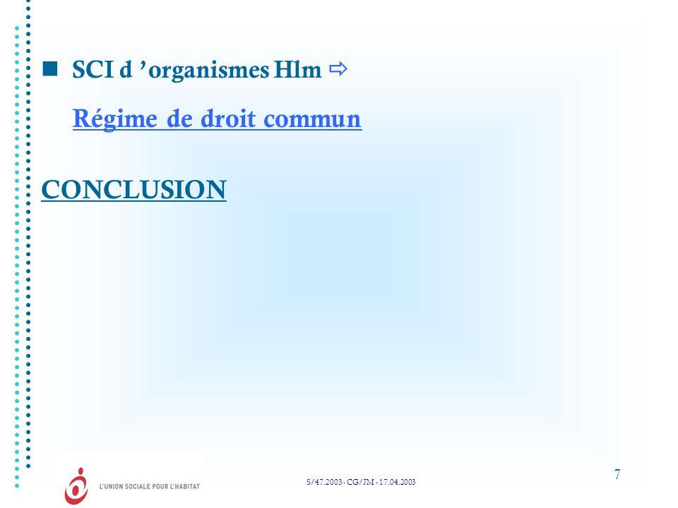 Régime de droit commun CONCLUSION  SCI d 'organismes Hlm 