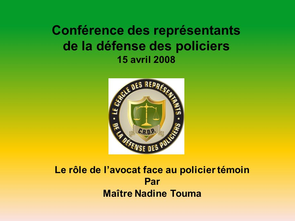 Conférence des représentants de la défense des policiers
