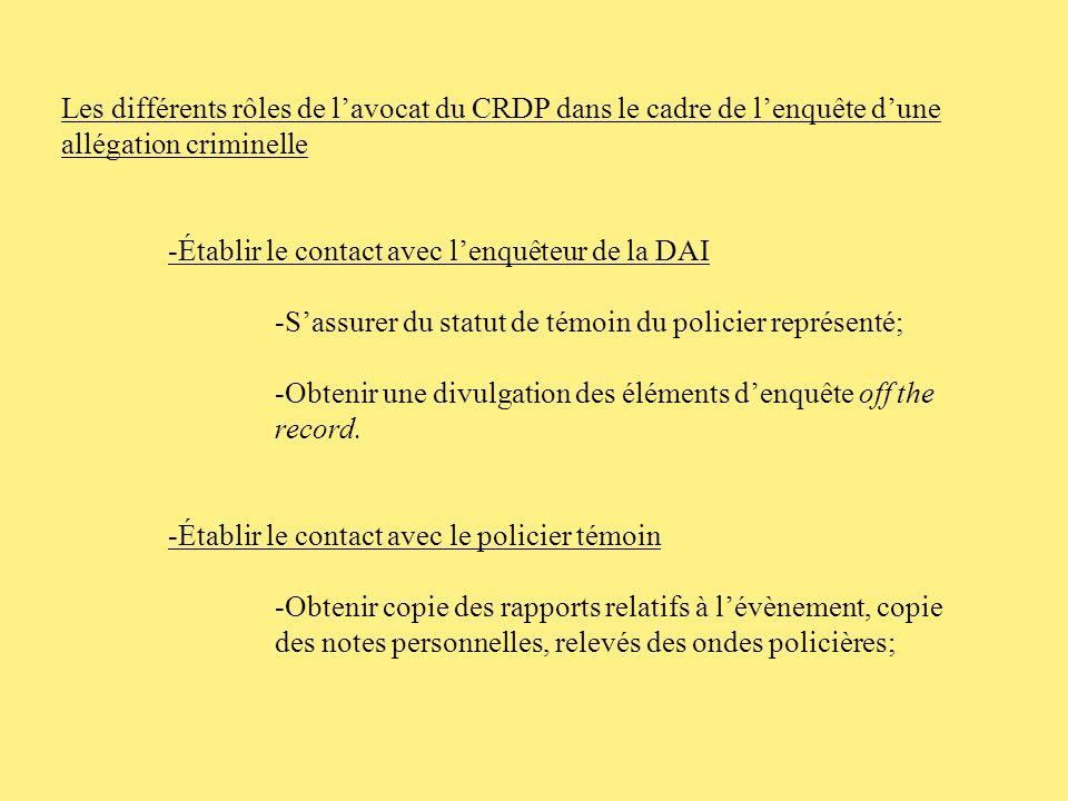 Les différents rôles de l'avocat du CRDP dans le cadre de l'enquête d'une allégation criminelle