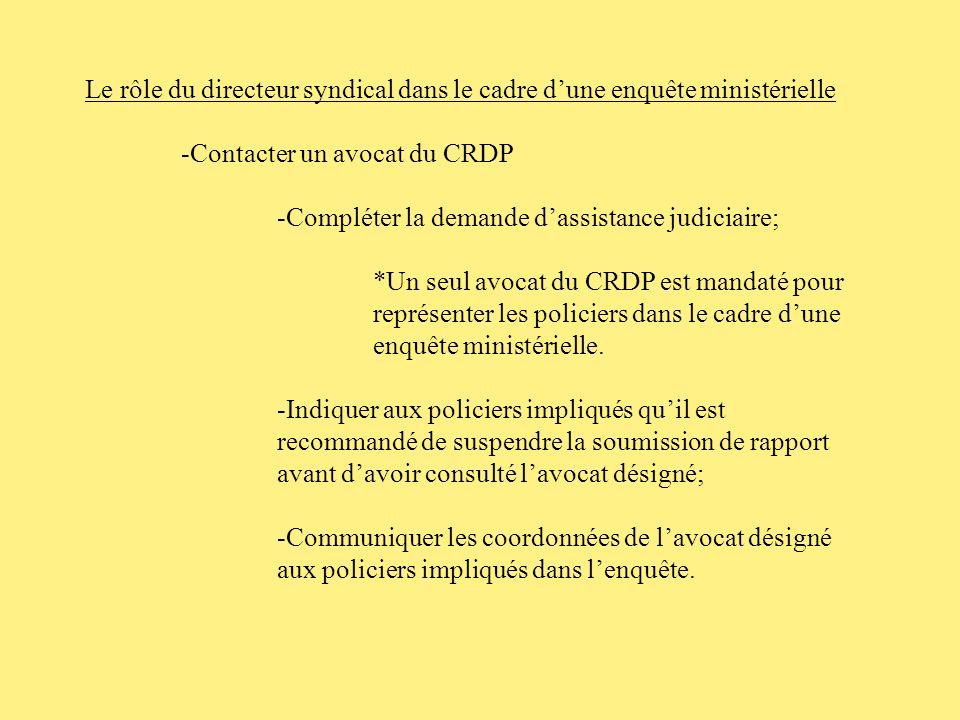 Le rôle du directeur syndical dans le cadre d'une enquête ministérielle