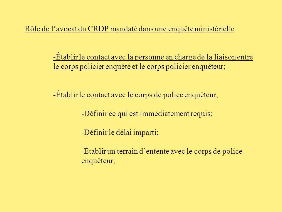 Rôle de l'avocat du CRDP mandaté dans une enquête ministérielle