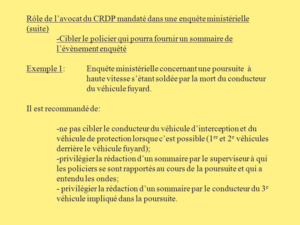 Rôle de l'avocat du CRDP mandaté dans une enquête ministérielle (suite)
