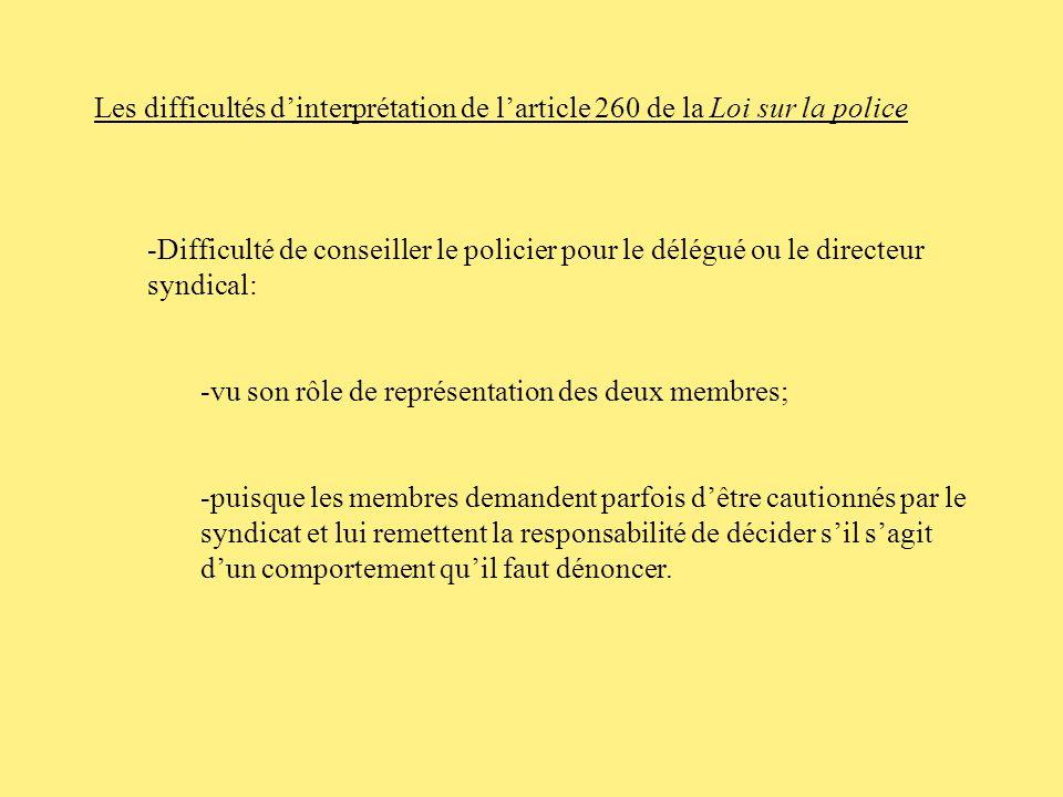 Les difficultés d'interprétation de l'article 260 de la Loi sur la police