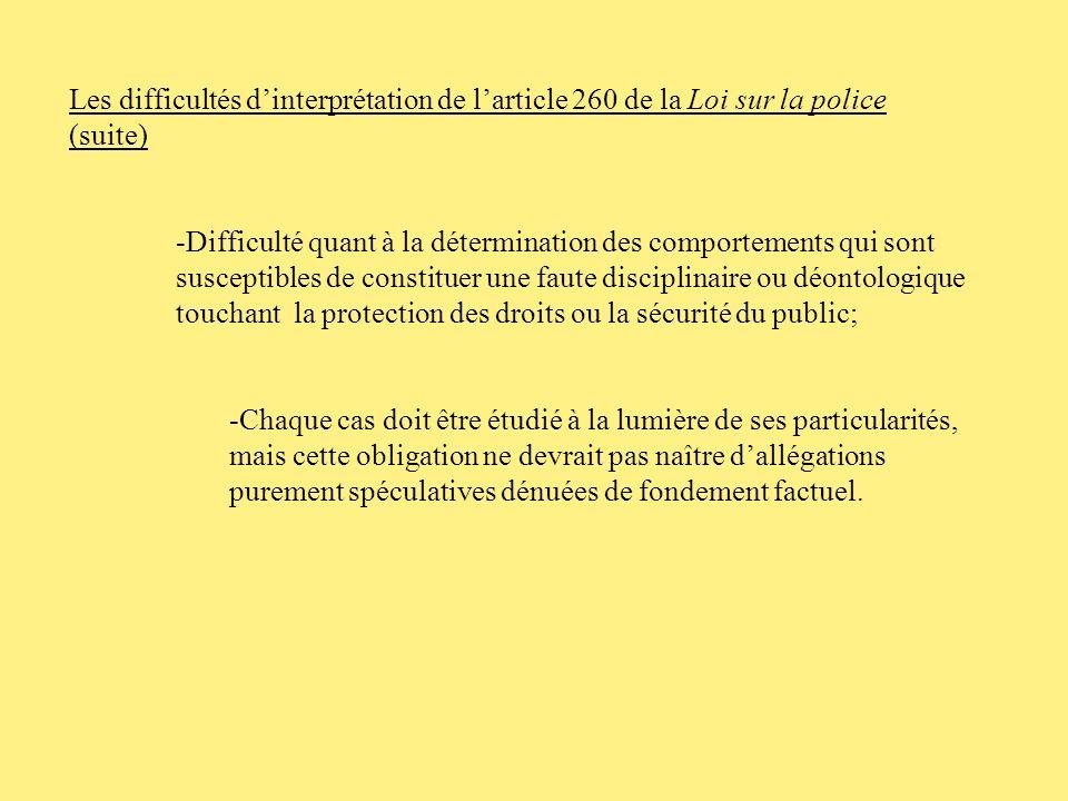 Les difficultés d'interprétation de l'article 260 de la Loi sur la police (suite)