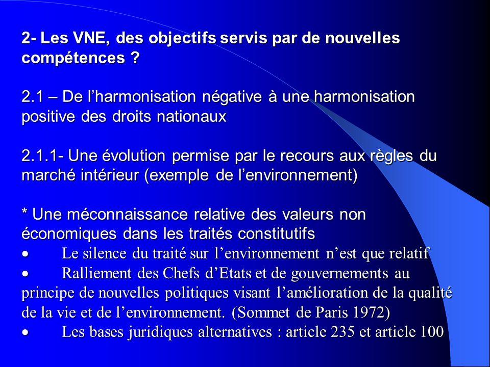 2- Les VNE, des objectifs servis par de nouvelles compétences. 2