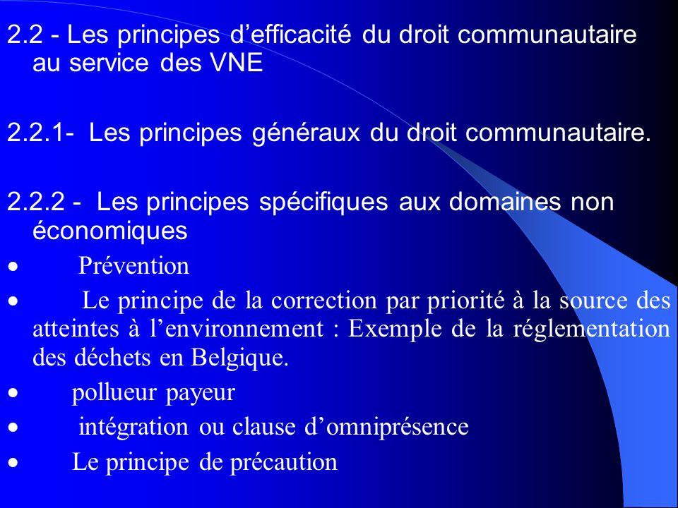 2.2.1- Les principes généraux du droit communautaire.