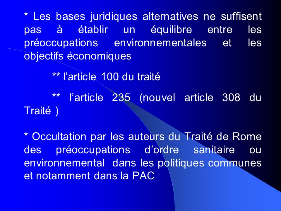 ** l'article 235 (nouvel article 308 du Traité )
