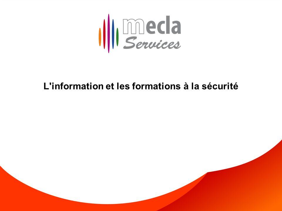 L information et les formations à la sécurité