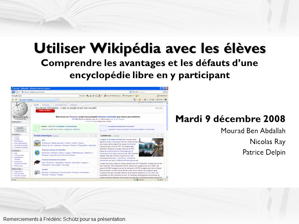 Mardi 9 décembre 2008 Mourad Ben Abdallah Nicolas Ray Patrice Delpin