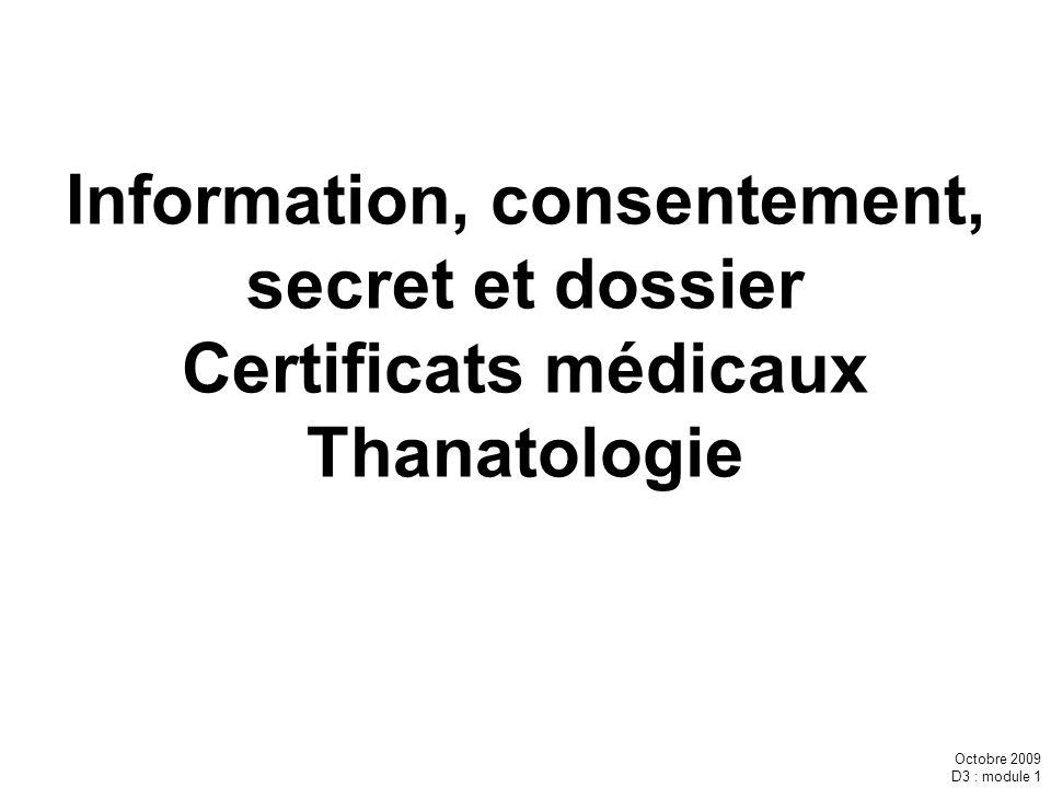 Information, consentement, secret et dossier Certificats médicaux Thanatologie