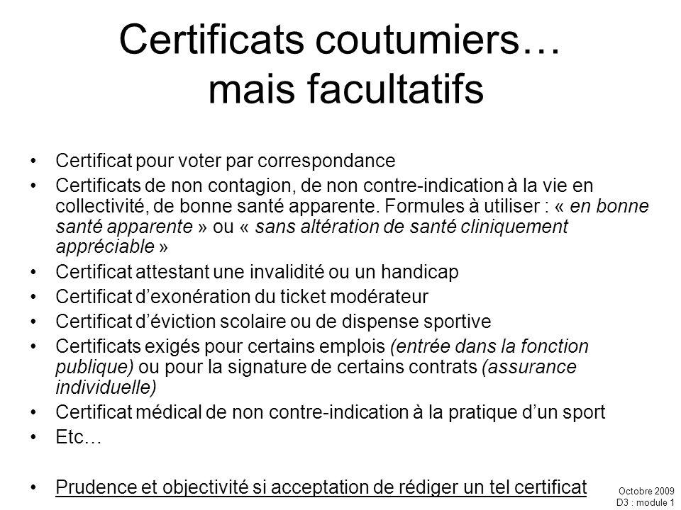 Certificats coutumiers… mais facultatifs