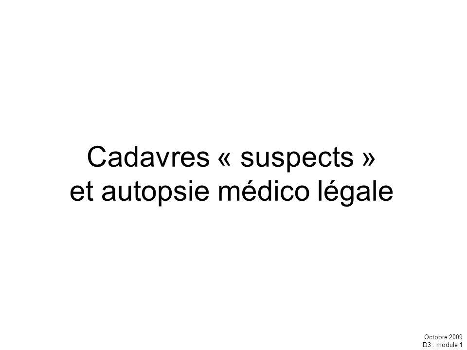 Cadavres « suspects » et autopsie médico légale