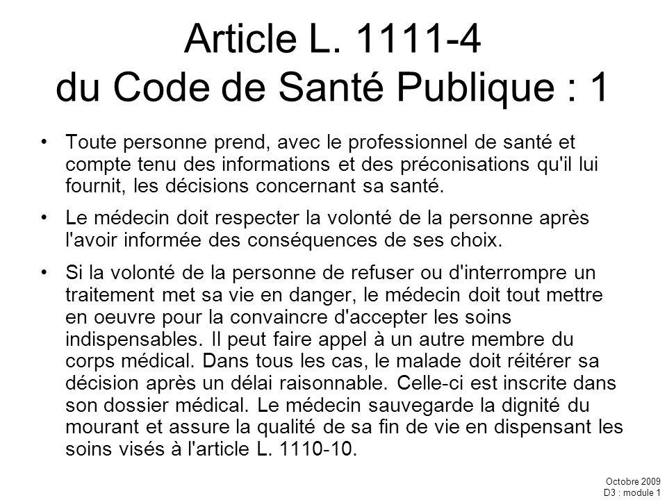 Article L. 1111-4 du Code de Santé Publique : 1