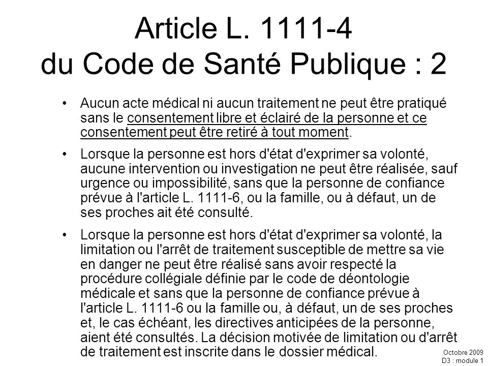 Article L. 1111-4 du Code de Santé Publique : 2