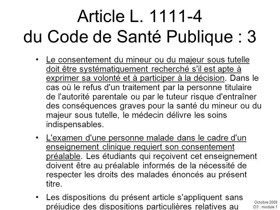 Article L. 1111-4 du Code de Santé Publique : 3