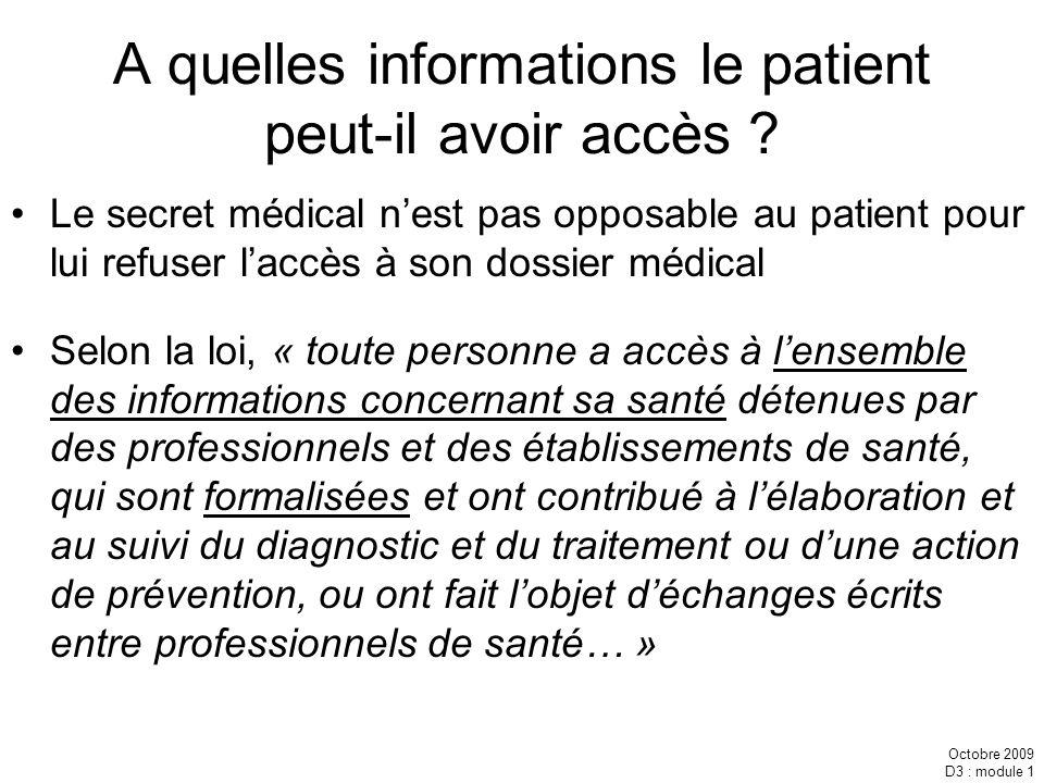 A quelles informations le patient peut-il avoir accès