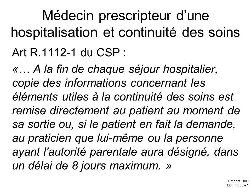 Médecin prescripteur d'une hospitalisation et continuité des soins
