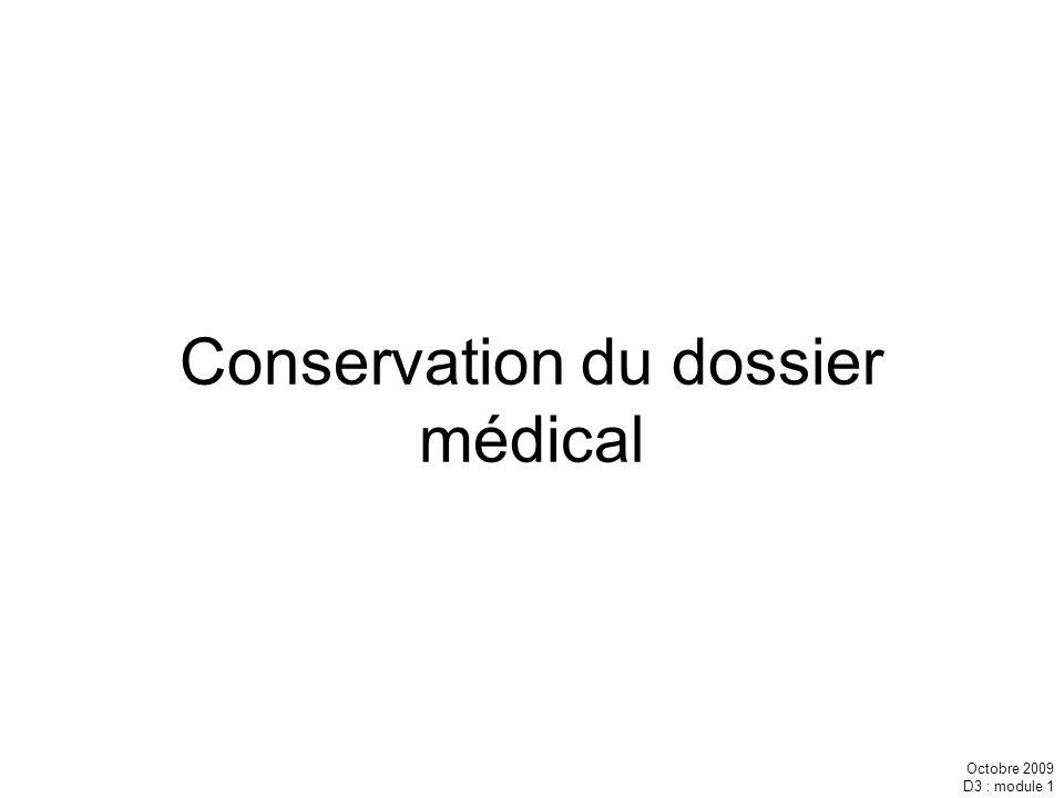 Conservation du dossier médical