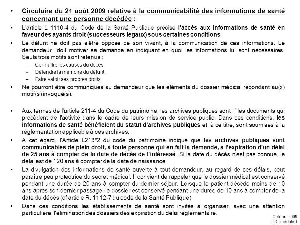 Circulaire du 21 août 2009 relative à la communicabilité des informations de santé concernant une personne décédée :