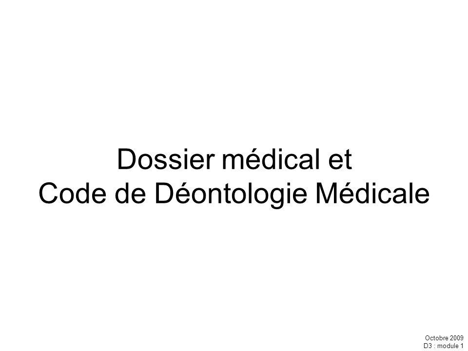Dossier médical et Code de Déontologie Médicale