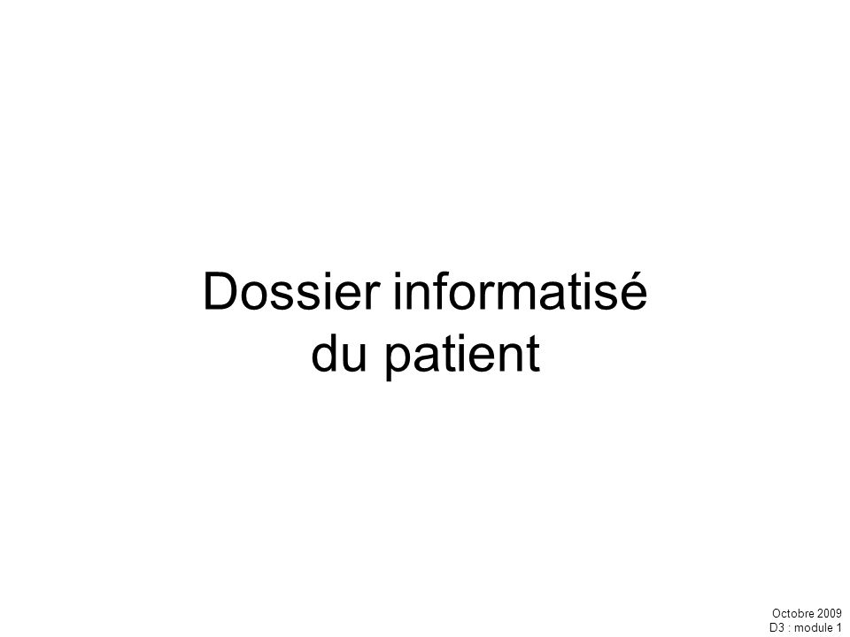 Dossier informatisé du patient