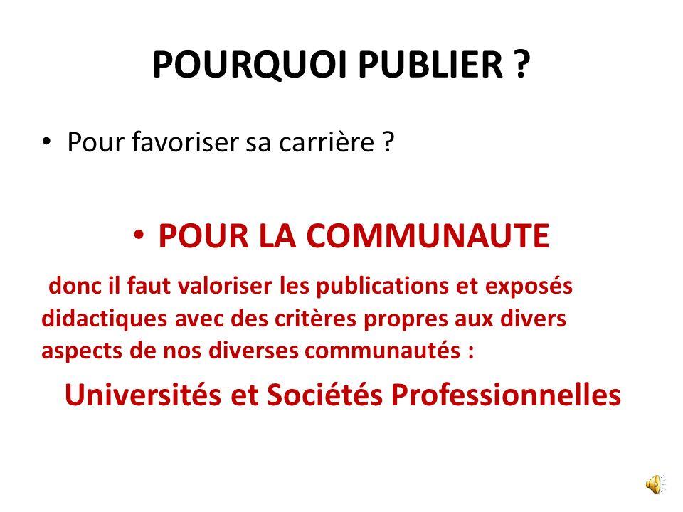 POURQUOI PUBLIER POUR LA COMMUNAUTE