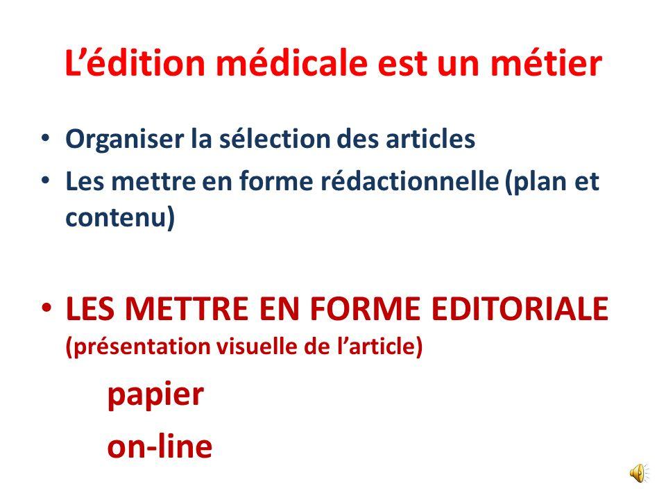 L'édition médicale est un métier