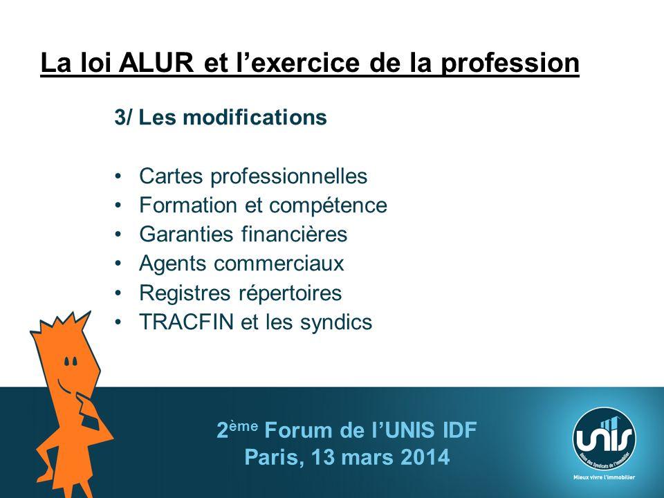 La loi ALUR et l'exercice de la profession