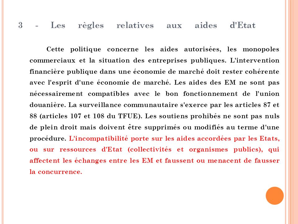 3 - Les règles relatives aux aides d Etat