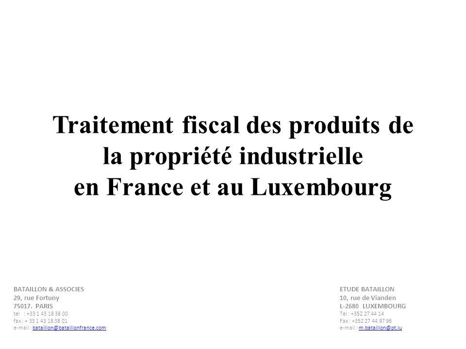 Traitement fiscal des produits de la propriété industrielle en France et au Luxembourg
