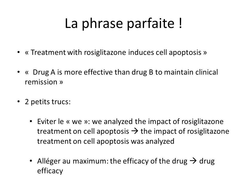 La phrase parfaite ! « Treatment with rosiglitazone induces cell apoptosis »
