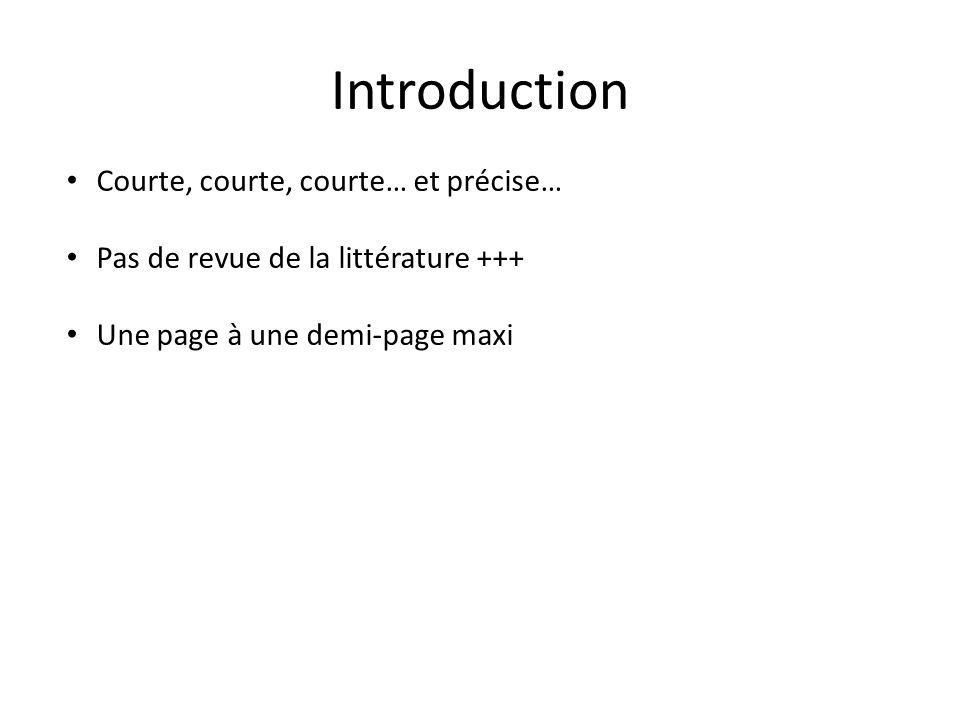 Introduction Courte, courte, courte… et précise…
