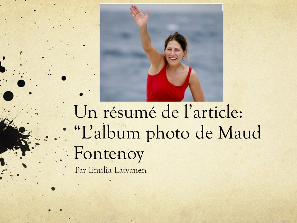 Un résumé de l'article: L'album photo de Maud Fontenoy