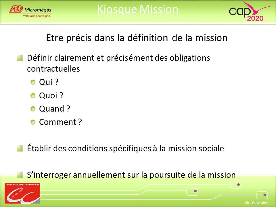 Etre précis dans la définition de la mission