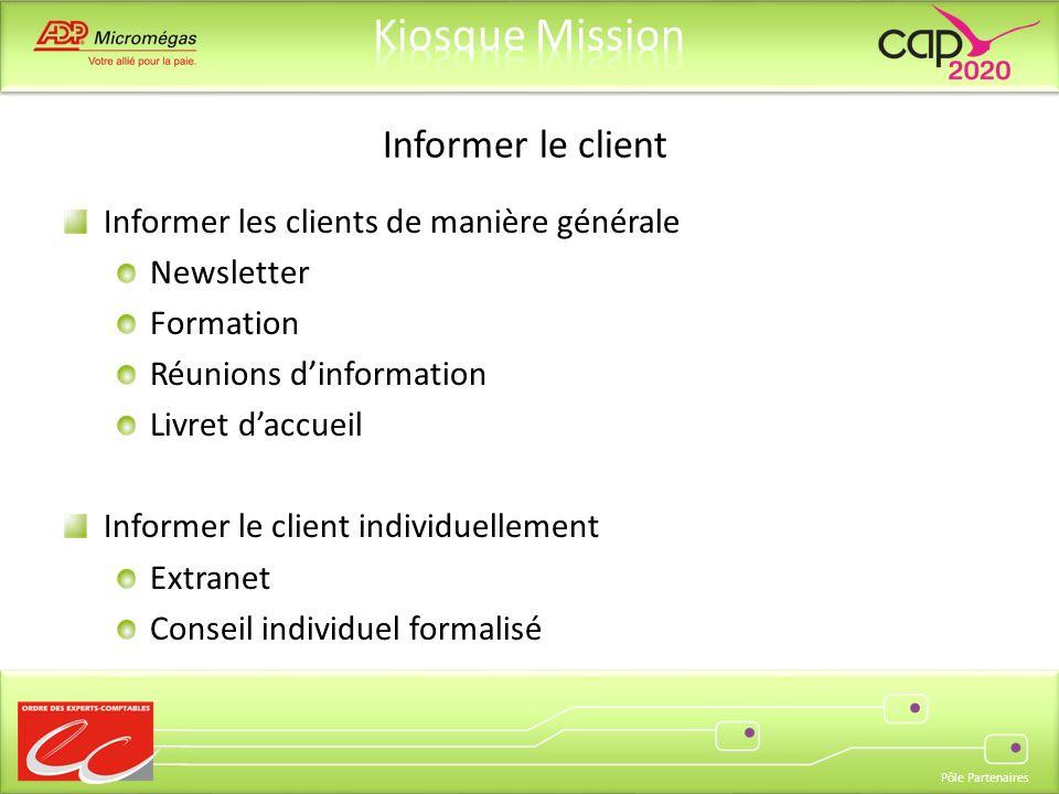Informer le client Informer les clients de manière générale Newsletter
