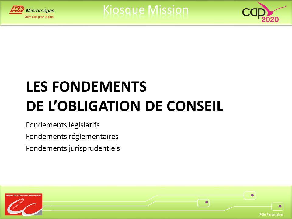 Les fondements de l'obligation de conseil