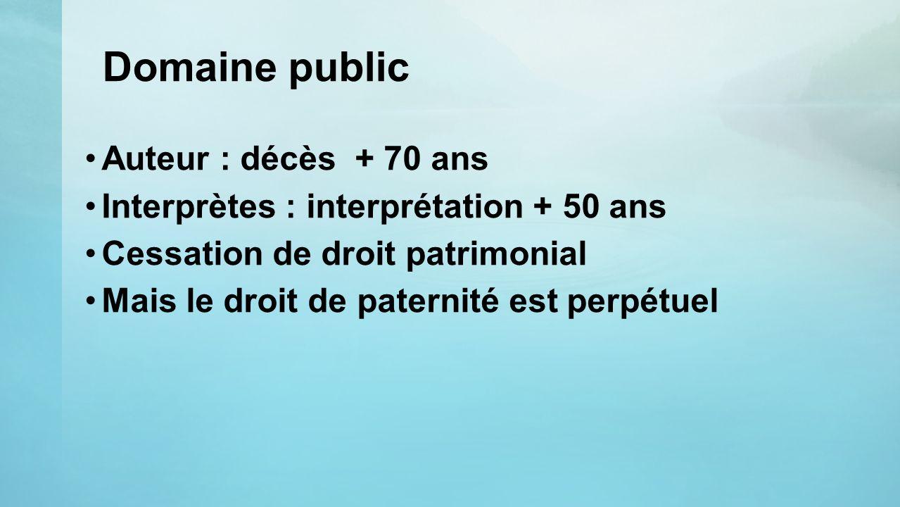 Domaine public Auteur : décès + 70 ans