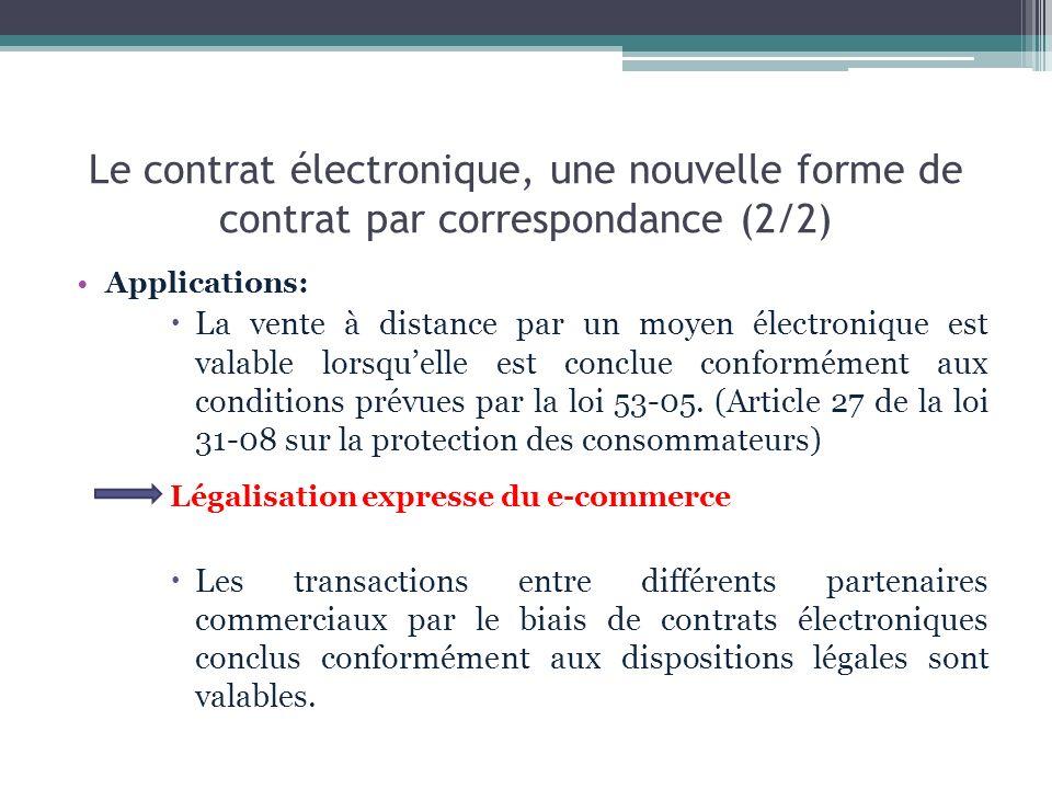 Le contrat électronique, une nouvelle forme de contrat par correspondance (2/2)