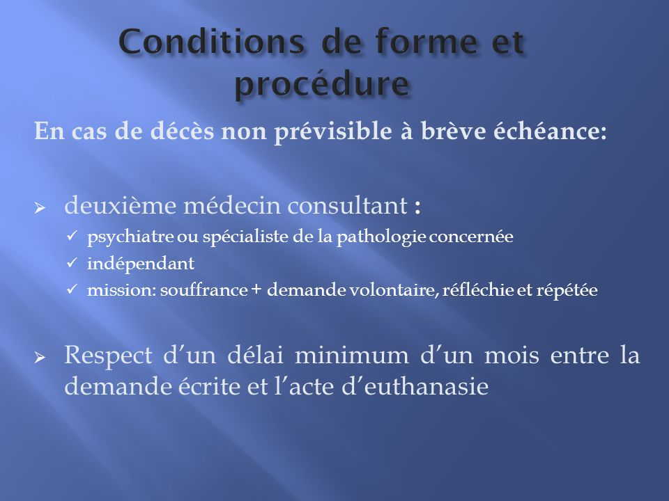 Conditions de forme et procédure