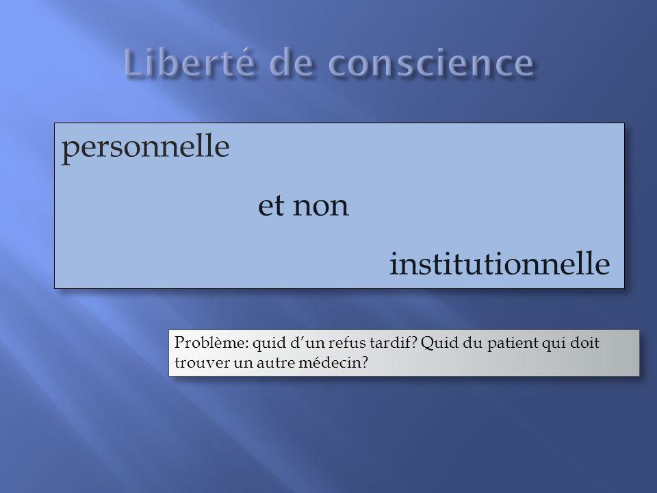 Liberté de conscience personnelle et non institutionnelle
