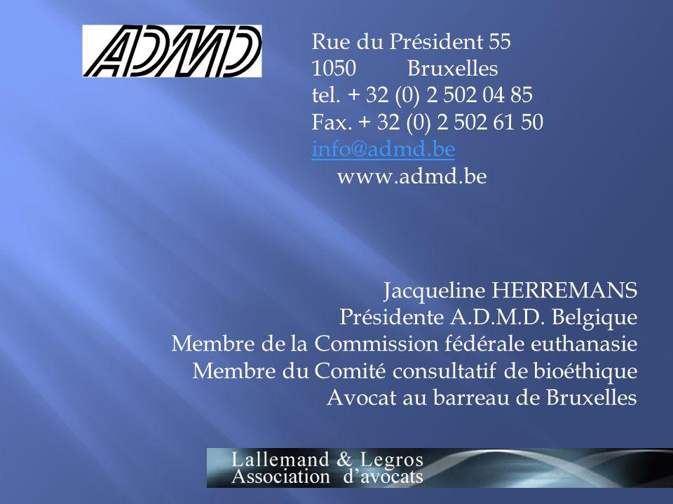 Rue du Président 55 1050 Bruxelles. tel. + 32 (0) 2 502 04 85. Fax. + 32 (0) 2 502 61 50.