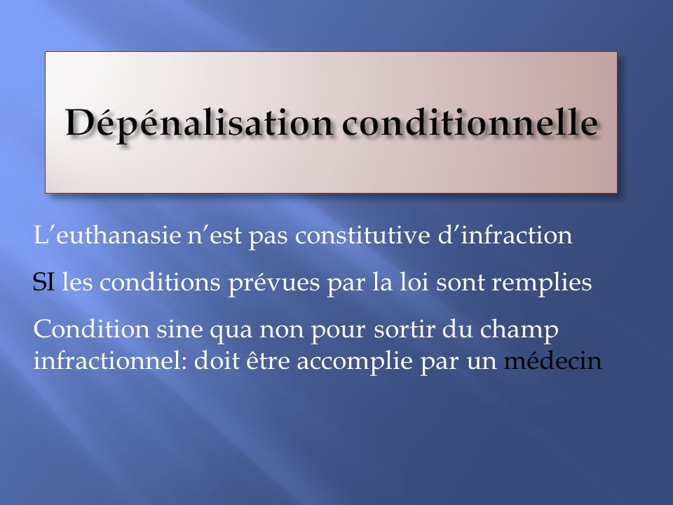 Dépénalisation conditionnelle