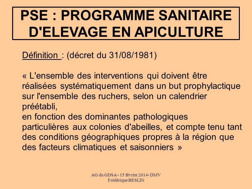 PSE : PROGRAMME SANITAIRE D ELEVAGE EN APICULTURE