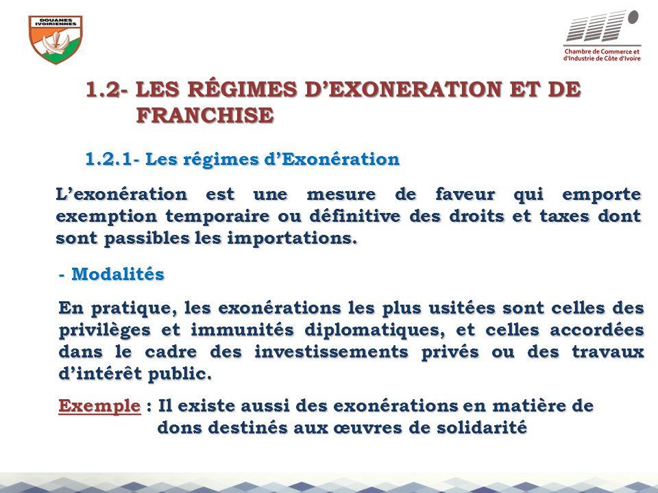 1.2- LES RÉGIMES D'EXONERATION ET DE FRANCHISE